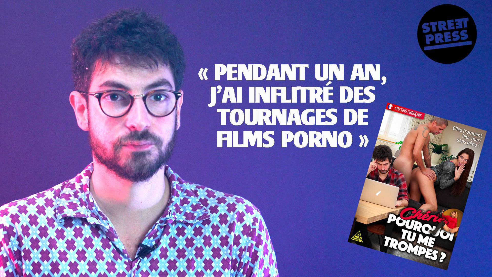 « Pendant un an, j'ai infiltré des tournages de films porno. »