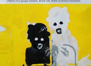 Banksy, Massive Attack et leurs potes de Bristol: En dehors de la zone de confort