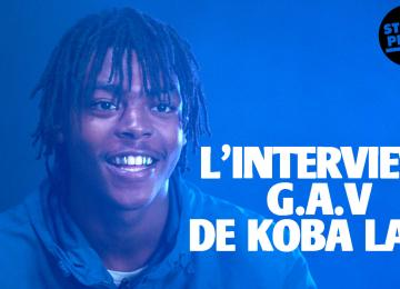 L'interview G.A.V de Koba LaD